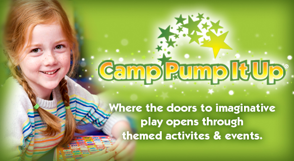 Camp Pump It Up where the doors to imaginative play open up through themed activities and events