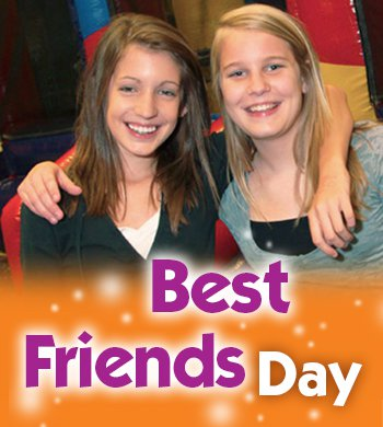 Just with your bestie at our Best Friend's Day event!